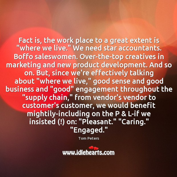 """Fact is, the work place to a great extent is """"where we Image"""