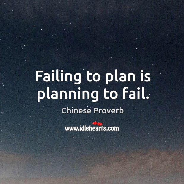 Failing to plan is planning to fail. Image
