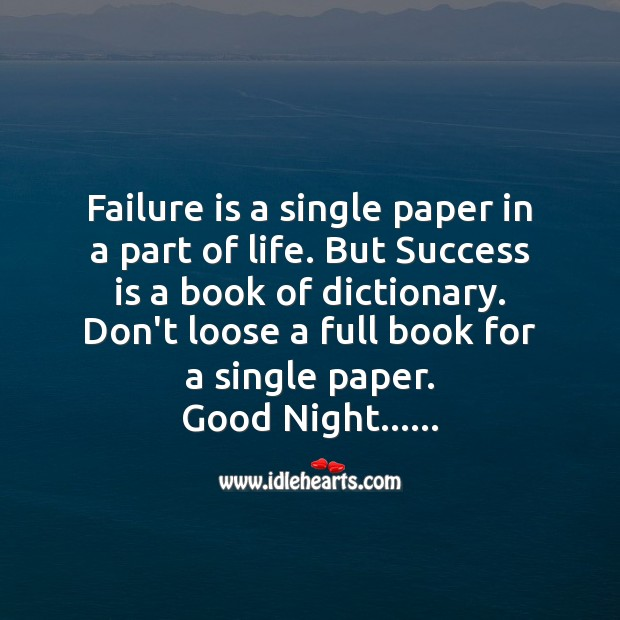 Failure is a single paper in a part of life. Good Night Messages Image