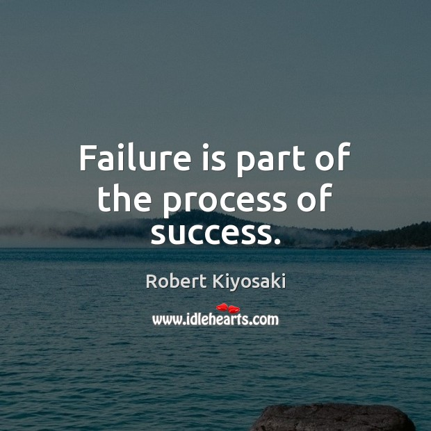 Image, Failure is part of the process of success.