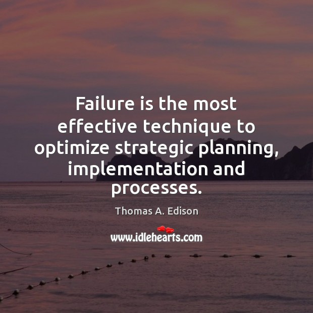 Failure is the most effective technique to optimize strategic planning, implementation and Image