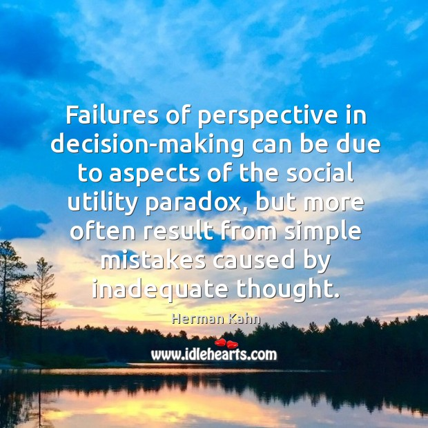 Failures of perspective in decision-making can be due to aspects of the social utility paradox Image