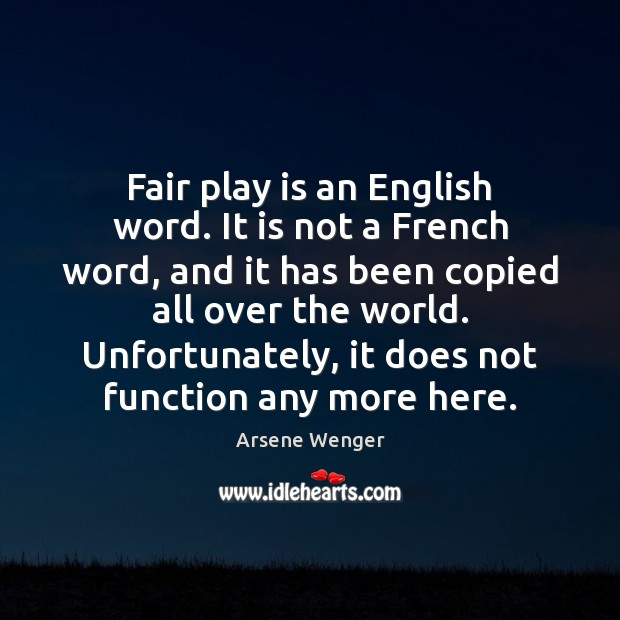 Fair play is an English word. It is not a French word, Image