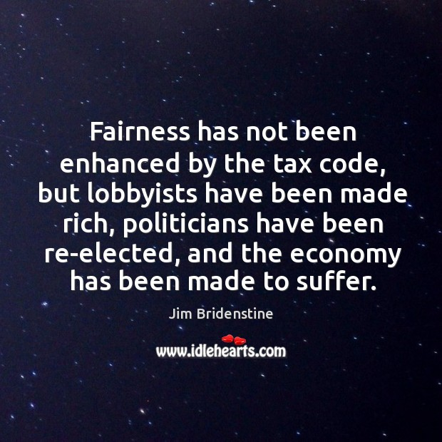 Fairness has not been enhanced by the tax code, but lobbyists have Image