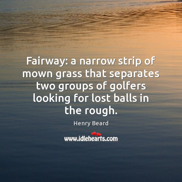 Image, Fairway: a narrow strip of mown grass that separates two groups of