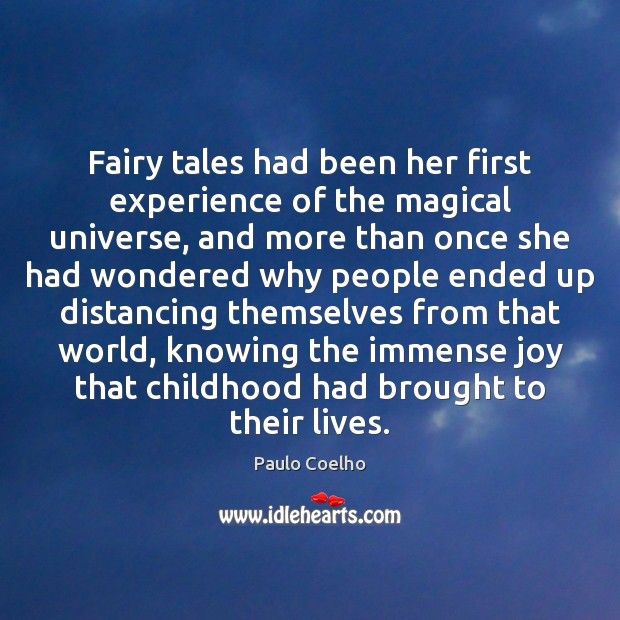 Fairy tales had been her first experience of the magical universe, and Image