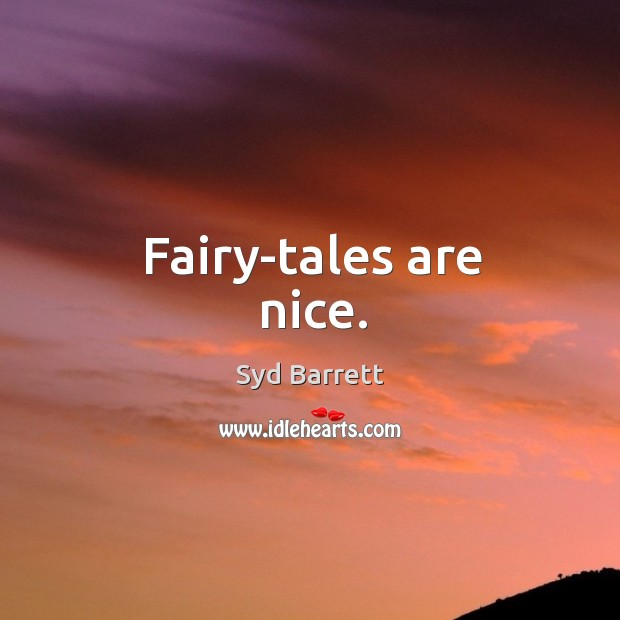 Fairy-tales are nice. Image