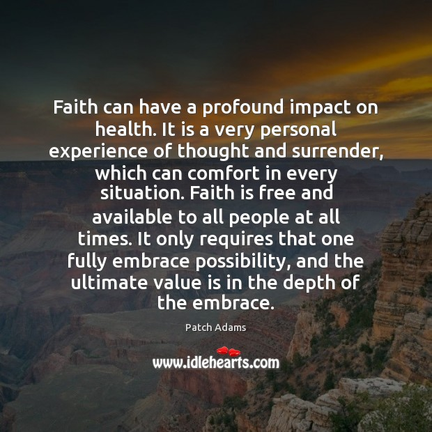 Faith can have a profound impact on health. It is a very Image