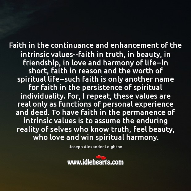 Faith in the continuance and enhancement of the intrinsic values–faith in truth, Image