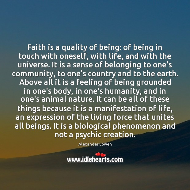 Faith is a quality of being: of being in touch with oneself, Image