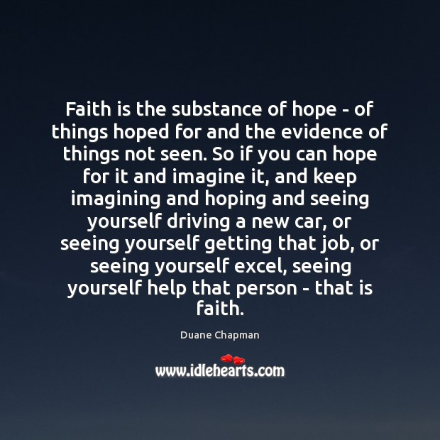 Faith is the substance of hope – of things hoped for and Image