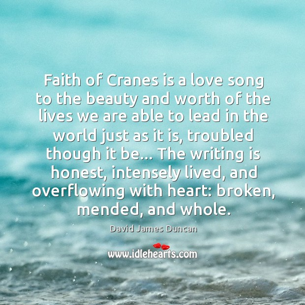Faith of Cranes is a love song to the beauty and worth Image