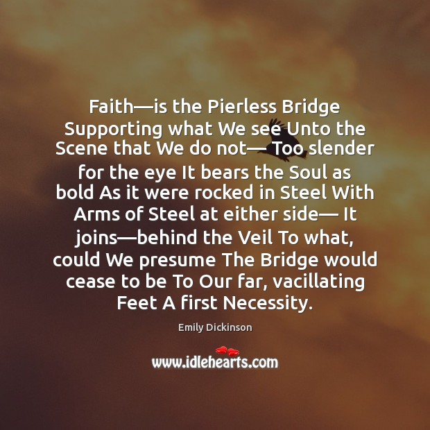 Image, Faith—is the Pierless Bridge Supporting what We see Unto the Scene