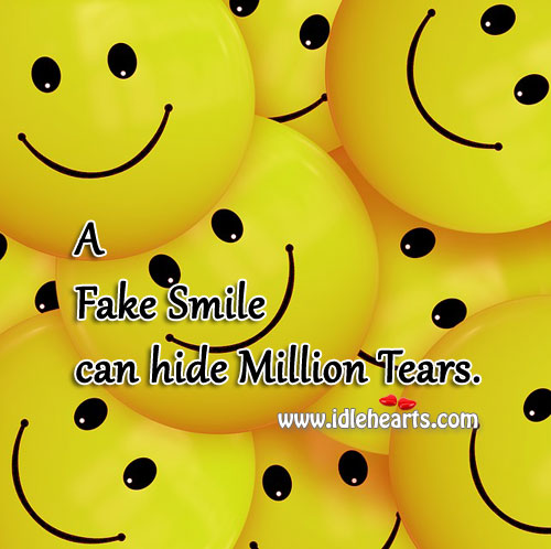 Image, A fake smile can hide a million tears.