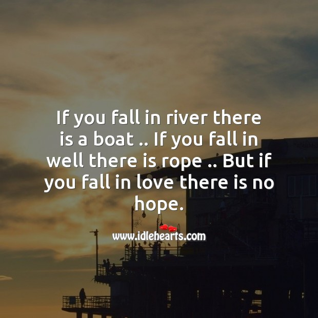 Fall in love there is no hope Love Messages Image