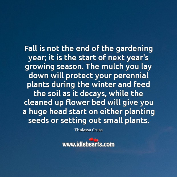 Fall is not the end of the gardening year; it is the Winter Quotes Image