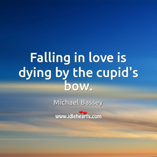 Falling in love is dying by the cupid's bow. Image