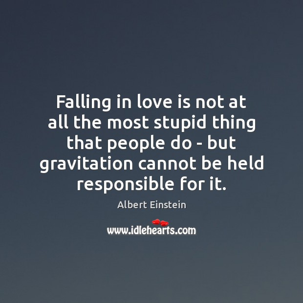Falling in love is not at all the most stupid thing that Image
