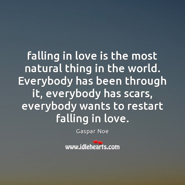 Falling in love is the most natural thing in the world. Everybody Image