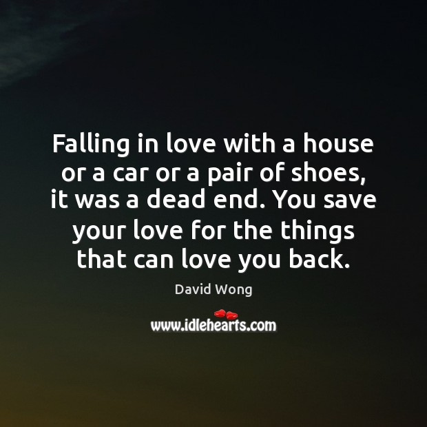 Image, Falling in love with a house or a car or a pair