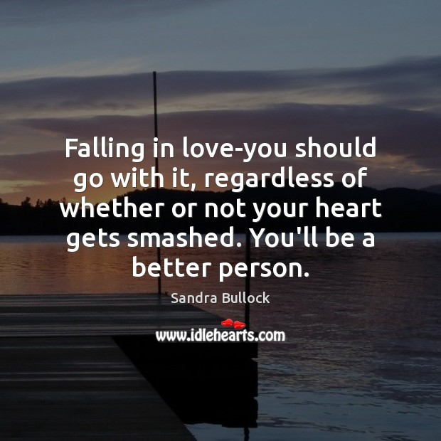 Image, Falling in love-you should go with it, regardless of whether or not