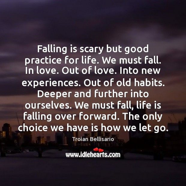 Falling is scary but good practice for life. We must fall. In Image