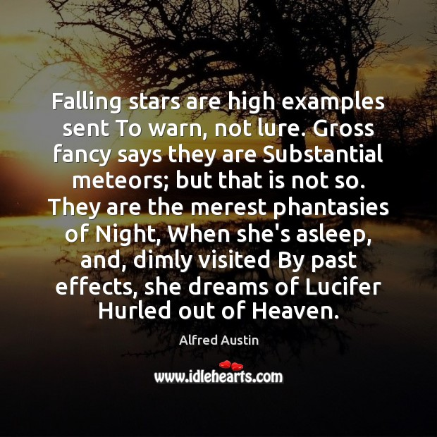 Image, Falling stars are high examples sent To warn, not lure. Gross fancy