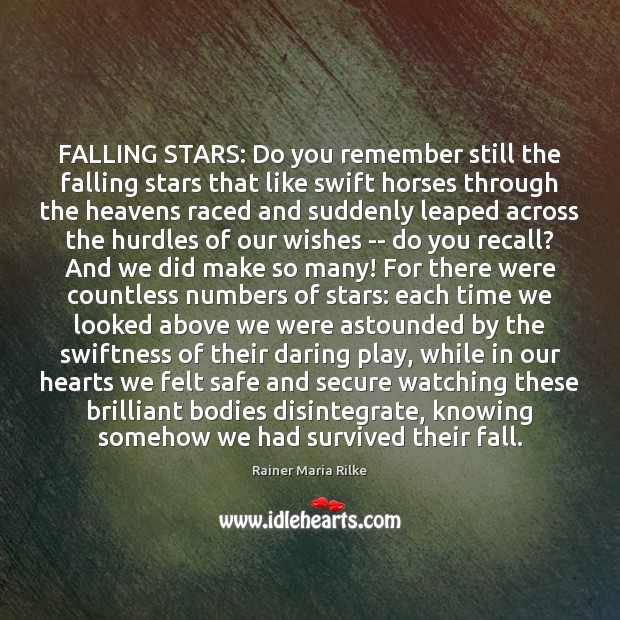 Image, FALLING STARS: Do you remember still the falling stars that like swift