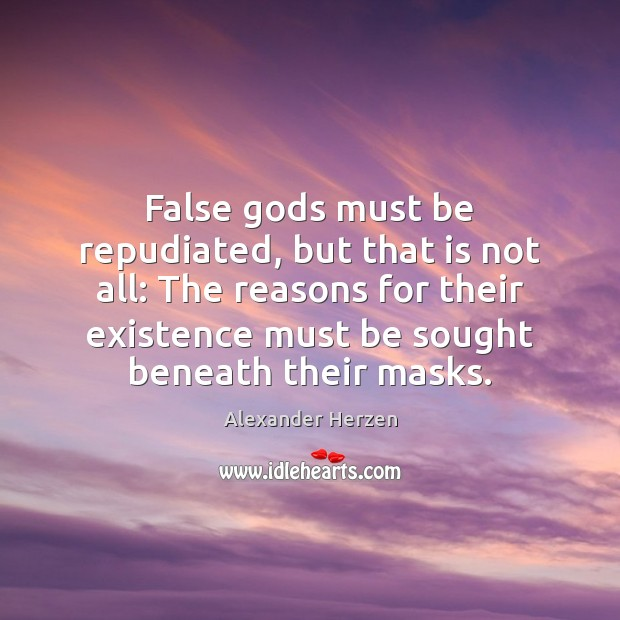 Image, False gods must be repudiated, but that is not all: The reasons