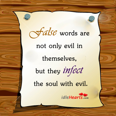 False Words Are Not Only Evil In…