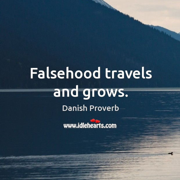 Image, Falsehood travels and grows.