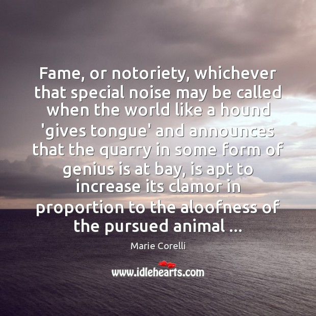 Image, Fame, or notoriety, whichever that special noise may be called when the