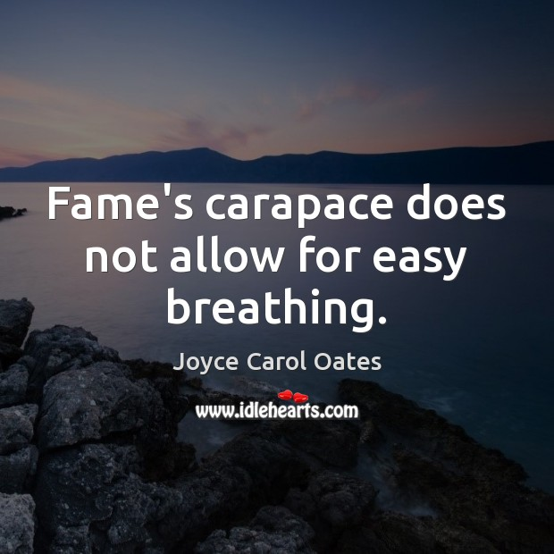Fame's carapace does not allow for easy breathing. Image
