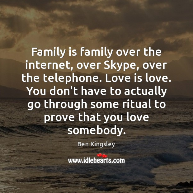 Family is family over the internet, over Skype, over the telephone. Love Image