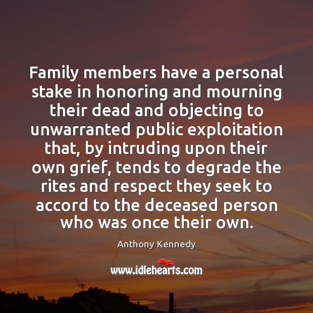 Image, Family members have a personal stake in honoring and mourning their dead
