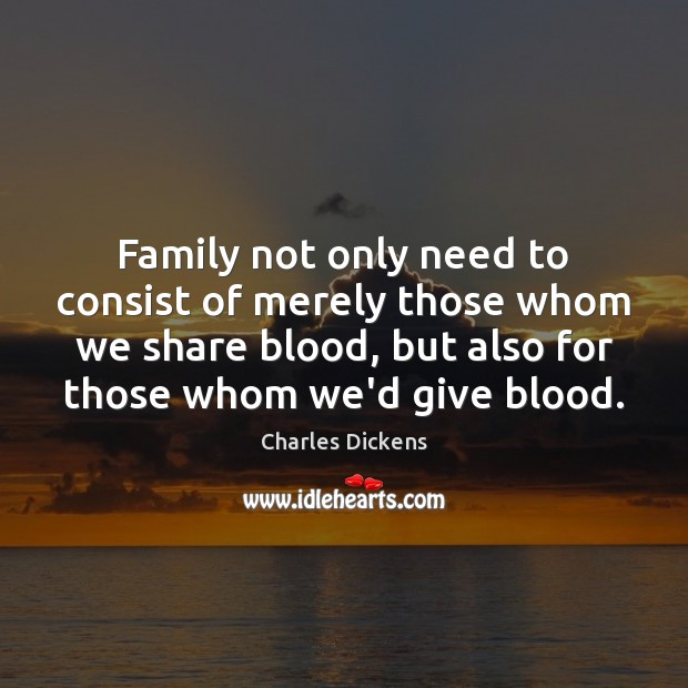 Image, Family not only need to consist of merely those whom we share