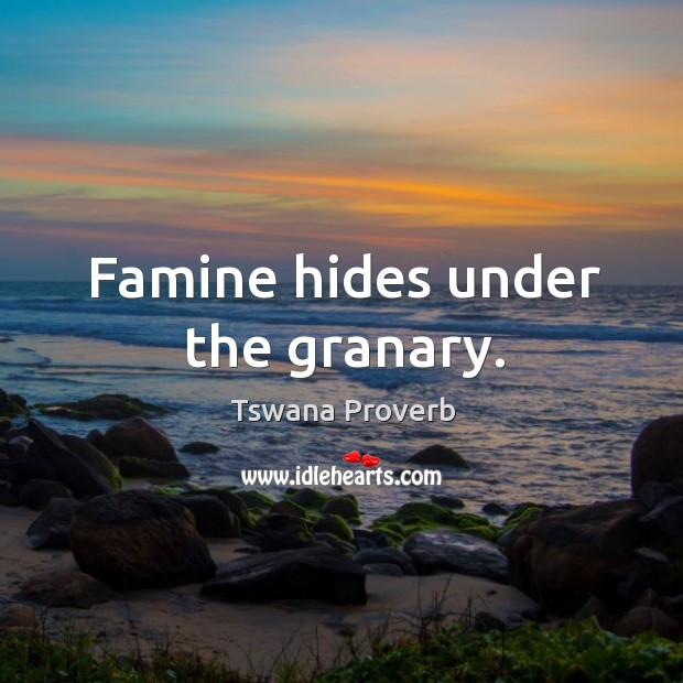 Image, Famine hides under the granary.