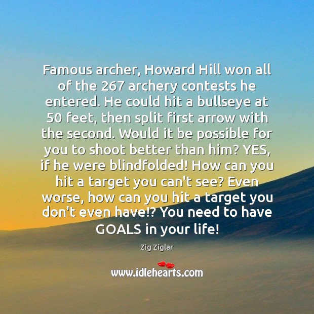 Image, Famous archer, Howard Hill won all of the 267 archery contests he entered.
