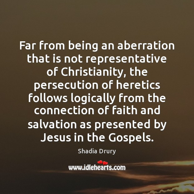 Far from being an aberration that is not representative of Christianity, the Image