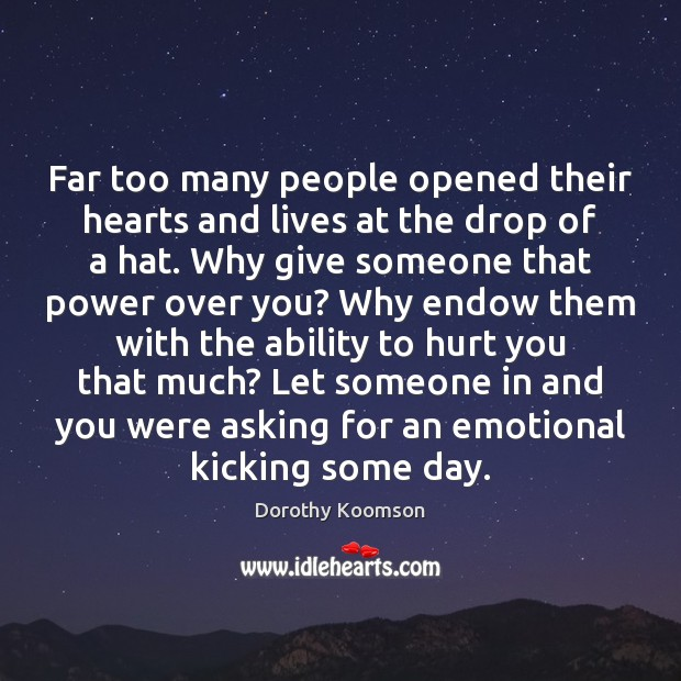 Far too many people opened their hearts and lives at the drop Image