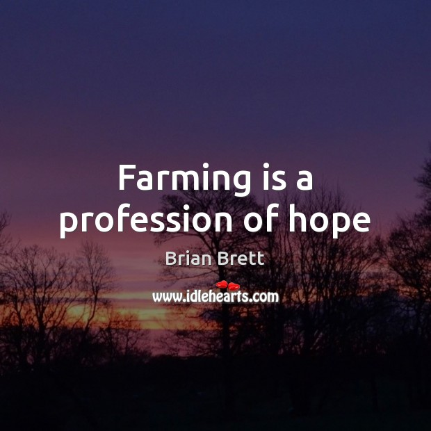 Image, Farming is a profession of hope