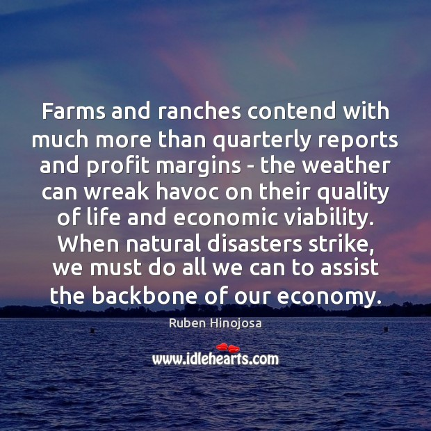 Farms and ranches contend with much more than quarterly reports and profit Economy Quotes Image
