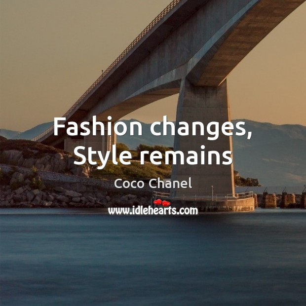 Fashion changes, Style remains Image