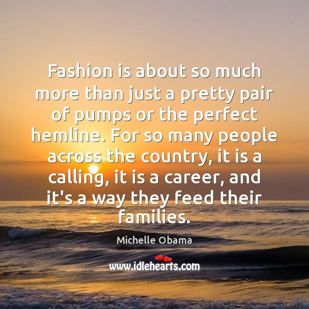 Fashion is about so much more than just a pretty pair of Image