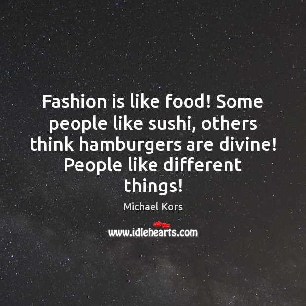 some people think that fashion is