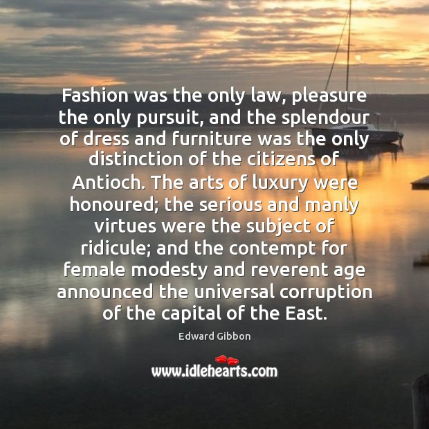 Image, Fashion was the only law, pleasure the only pursuit, and the splendour