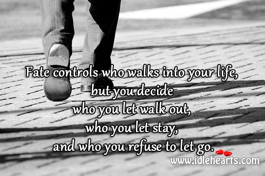 Fate controls who walks into your life Image