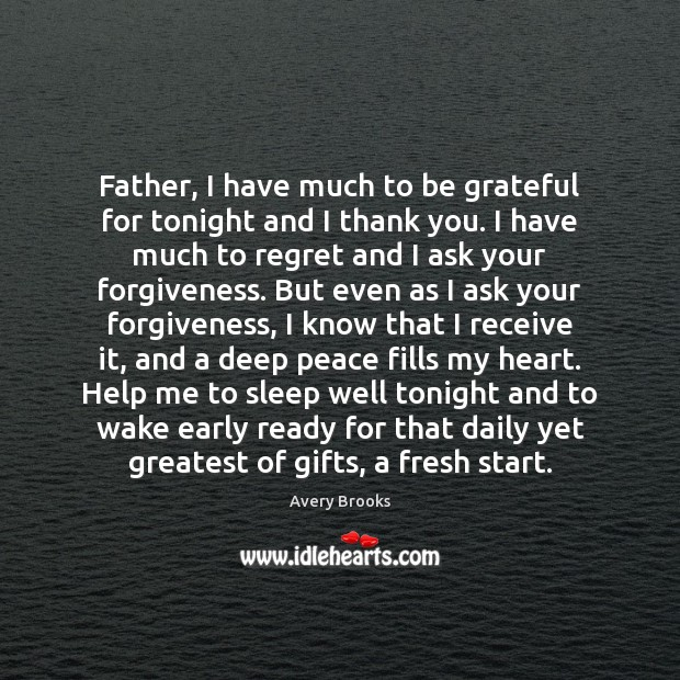Image, Father, I have much to be grateful for tonight and I thank
