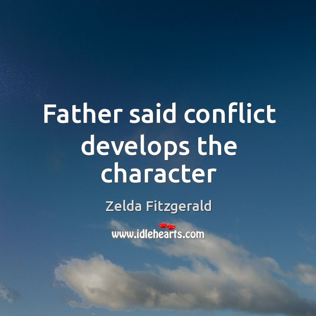 Image, Father said conflict develops the character