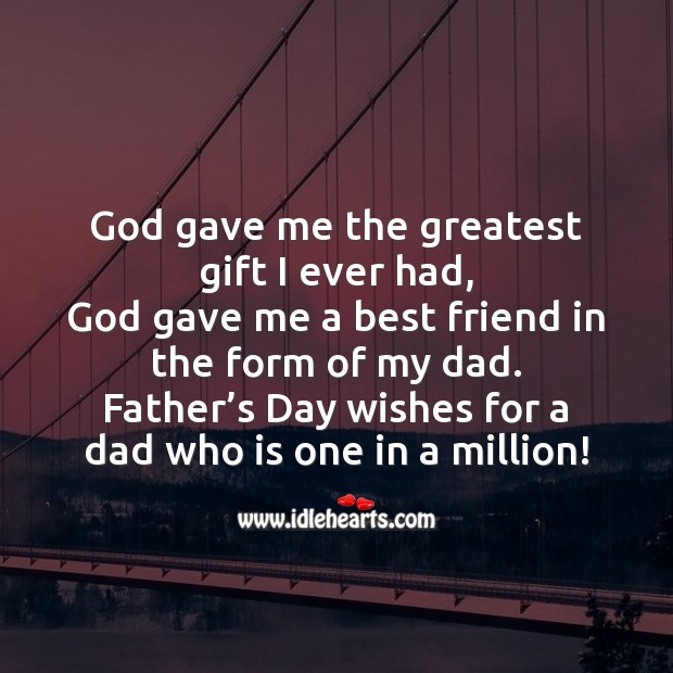 Father's day wishes for a dad who is one in a million! Father's Day Messages Image